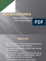 Behavior is Men