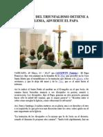 Tentación Del Triunfalismo Detiene a La Iglesia