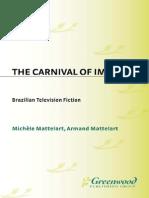 Michele Mattelart, Armand Mattelart-The Carnival of Images_ Brazilian Television Fiction (1990)