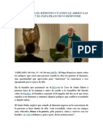 ¿Cómo Actúa El Demonio Cuando Le Abren Las Puertas -Papa Francisco Responde