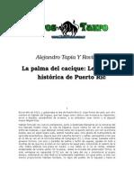 La Palma Del Cacique Leyenda Historica de Puerto Rico