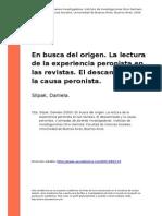 Slipak, Daniela (2009). en Busca Del Origen. La Lectura de La Experiencia Peronista en Las Revistas. El Descamisado y La Causa Peronista