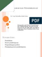 Bimtek Pengembangan Diri Publikasi Ilmiah Dan Karya Inovatif Bagi Guru Tk Sd Smp Sma Dan Smk