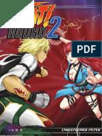Fight Round 2
