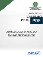 6º Ano Do Ensino Fundamental (Edital 13)