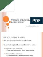 Verbos Irregulares y Defectivos latinos