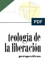 Gustavo Gutierrez - Teologia de La Liberacion - Perspectiva