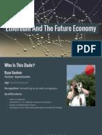 Ethereum and the Future Economy