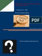 ID - Theft Marco Tullio Giordano / Statale 2009-2010