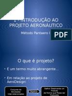 1 - Introdução ao Projeto Aeronáutico - AeroDesign