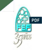 Historia de FEF 35 Años