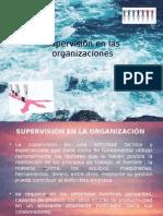 Supervisión en Las Organizaciones(1)