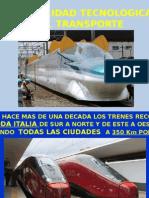 Trenes y Progreso y Nuestra Realidad