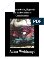 Adam Weishaupt - Triune Brain Hypnosis and the Evolution of Consciousness
