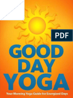 Good Day Yoga Your Morning Yoga Guide for Energized Days