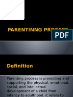 Parentinng Process