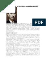 Biografía de Miguel Alemán Valdés