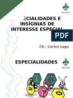 Especialidades e Insígnias de Interesse Especial