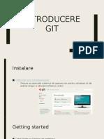 Introducere GIT