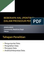 Dr. Irwin Aras - Beberapa Hal Penting Dalam Prosedur Penelitian