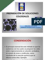PREPARACIÓN DE SOLUCIONES COLOIDALES