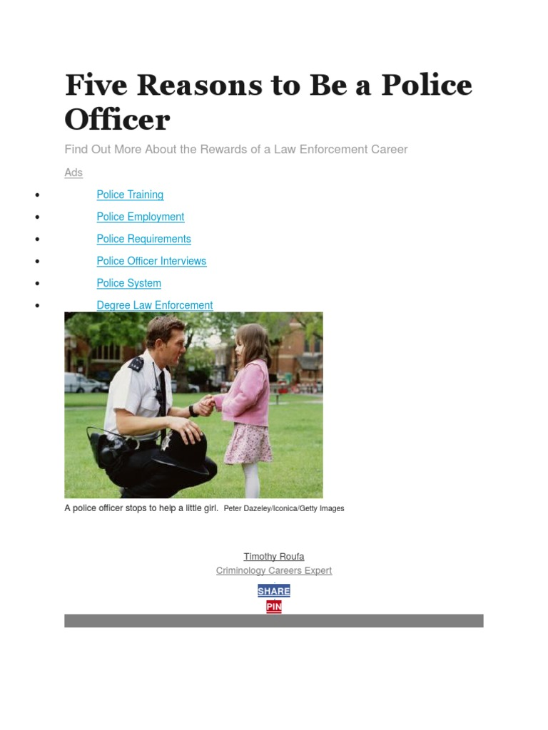 five reasons to be a police officer police officer police