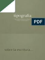 01 Introduccion Origen y Evolucion de la Tipografia - 2015