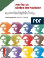 Schmidt, Ingo – Rosa Luxemburgs Die Akkumulation Des Kapitals