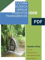 Agricultura Biológica versus produtos transgénicos