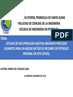 Estudio de Recuperacion Asistida Mediante Procesos Quimicos Para Un Mejor Factor de Recobro de Petroleo Original en Sitio (Poes).