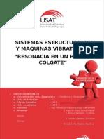 """SISTEMAS ESTRUCTURALES Y MAQUINAS VIBRATORIAS """"RESONACIA EN UN PUENTE COLGATE"""""""