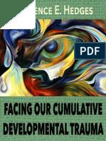 Facing Our Cumulative Developmental Traumas.pdf