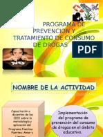 PROGRAMA DE PRENVENCION Y TRATAMIENTO DEL CONSUMO DE DROGAS