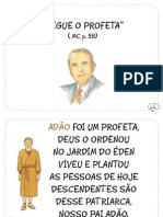 """Segue o Profeta"" ( MC, p. 58)"