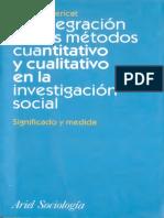 Bericat, Eduardo (1998) - La Integración de Los Métodos Cuanti y Cuali - Ed. Ariel (1)