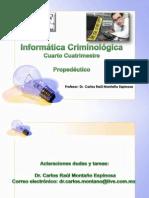 - Informática Criminológica (Propedéutico)