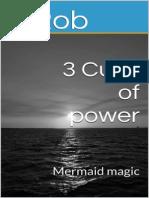 3 Cups of Power_ Mermaid Magic - S Rob
