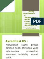 Presentasi QPS Dalam Standar Akreditasi RS, Batu 24 Feb 2015