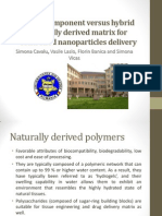 Single component versus hybrid naturally derived matrix for controlled nanoparticles delivery