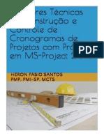 Livro - Melhores Técnicas de Construção de Cronogramas Com MS-Project 2013