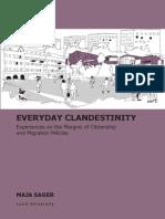 Everyday Clandestinity. Maja Sager