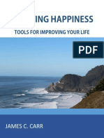 Creating Happiness Tools for Improving Your Life