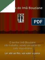 A História Do Imã Bouziane e das suas 2 esposas e dos seus 16 filhos