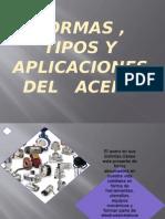 Diapositiva Formas, Tipos y Aplicaciones Del Acero