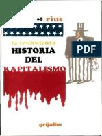 242520357 La Trukulenta Historia Del Kapitalismo Rius PDF