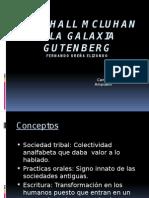 Marshall McLuhan y La Galaxia Gutenberg