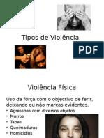 Tipos de Violência