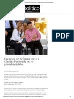 06-12-15 Encuesta de Reforma mete a Claudia Pavlovich entre presidenciables - Dossier Político