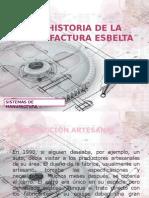 lahistoriadelamanufacturaesbelta-121103174440-phpapp02