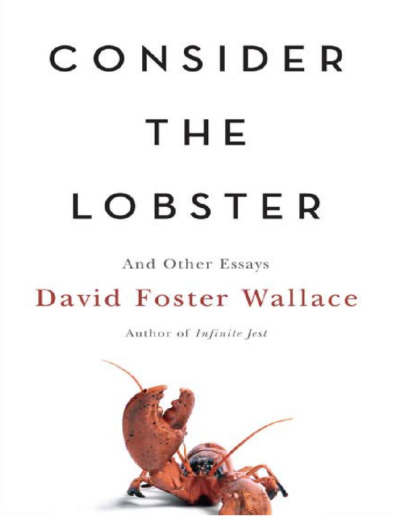 Wallace, David Foster  Consider The Lobster & Other Essays (little Brown,  2006)pdf  Freedom Of Speech  Casino And Gambling